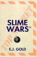 SlimeWars, the semi-autobiographical novel by Brane-Power founder E.J. Gold discusses alien activity